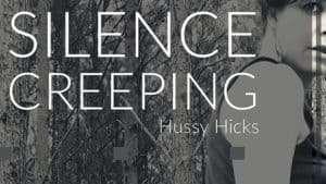 Video Scene: PREMIER: HUSSY HICKS's hauntingly beautiful SILENCE CREEPING