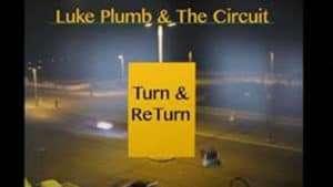 Q&A Scene: Luke Plumb ~ LUKE PLUMB & The CIRCUIT
