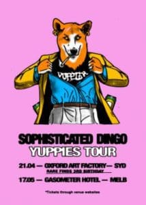 Scene News: SOPHISTICATED DINGO release anthem against smashed avo with new single,'YUPPIES'
