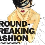 Scene News: From Cocktails & Rock Tales to Fashion - Jane Rocca releases Ground Breaking Fashion: 100 Iconic Moments