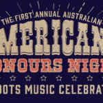 Scene News: The First Annual Australian Americana Music Honours Night Launches In Melbourne This October