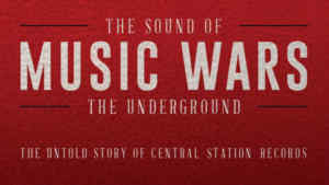Review Scene: Music Wars, the sound of the underground: the untold story of Central Station Records, by Rell Hannah and Peter Coombes July 3rd 2017