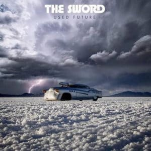 Scene News: The SWORD announce the release of their sixth album offering, USED FUTURE.