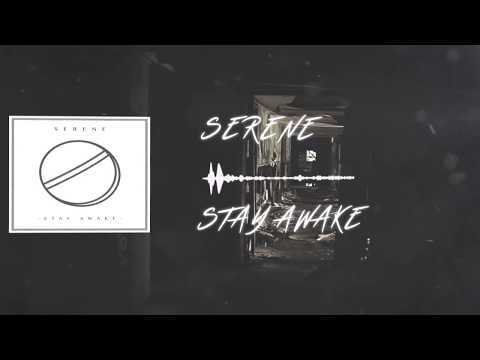Scene News: Serene - new single Stay Awake - out now