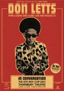 Scene News: Bakehouse Studios presents UK punk legend and iconic dub and reggae DJ Don Letts