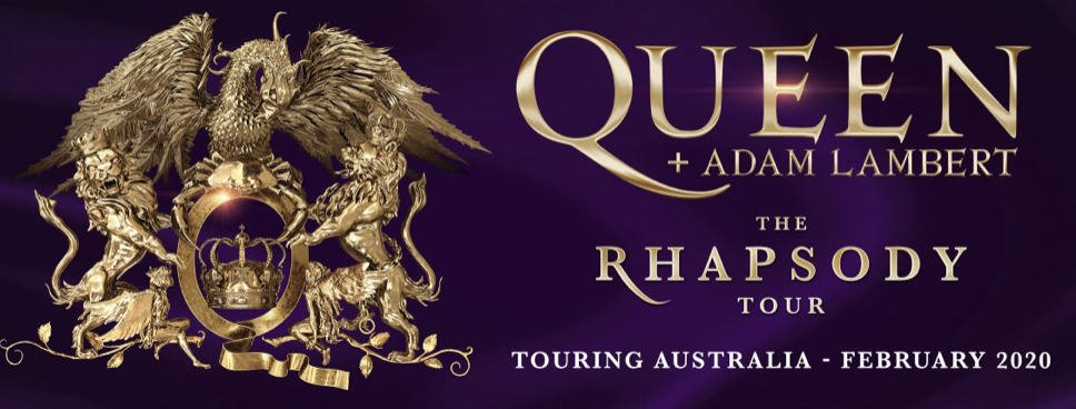 Scene News: QUEEN + ADAM LAMBERT – THE RHAPSODY TOUR Heading to Australian Stadiums in February 2020!