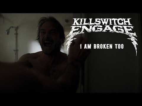 Scene News: Killswitch Engage Release Powerful 'I Am Broken Too' Video