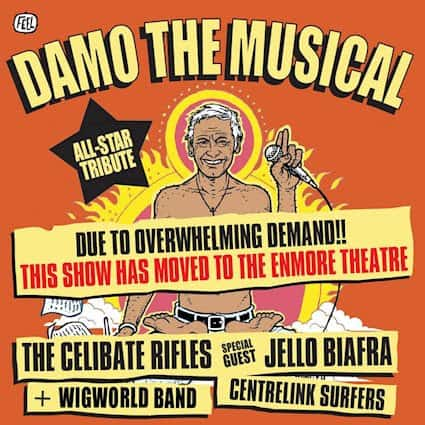Scene News: Damo The Musical - The Celibate Rifles (Ft Jello Biafra) Now At The Enmore