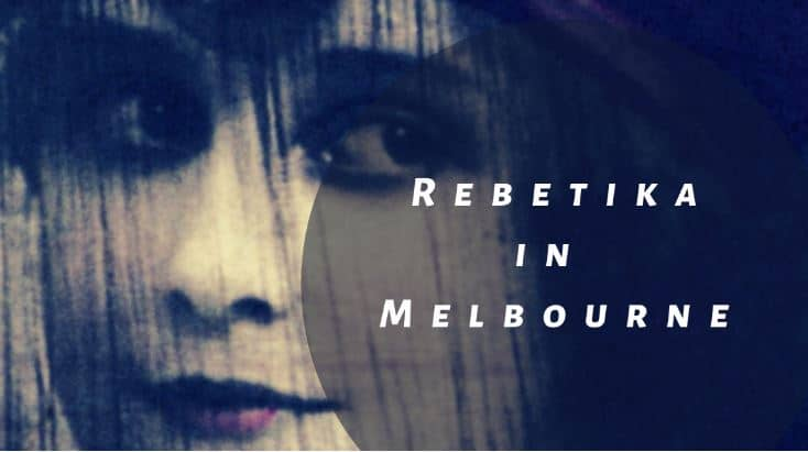 Scene News: All things Rebetika in Melbourne!