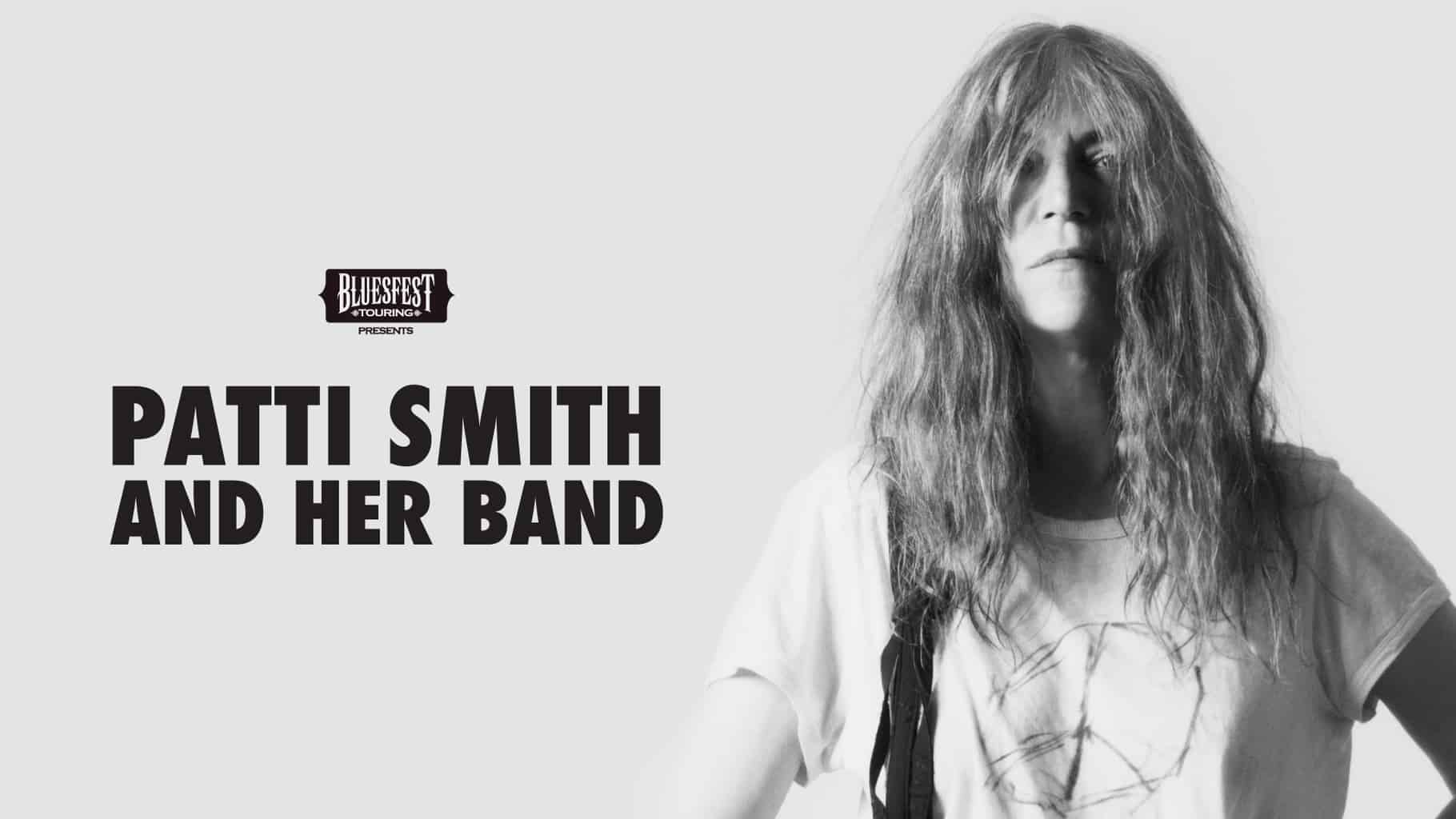 Scene News: Bluesfest Touring announce Patti Smith and Her Band Tour! Presale details here!
