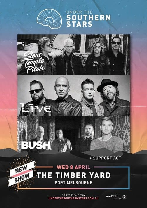 Scene News: BUSH, +LIVE+ & STONE TEMPLE PILOTS Announce Intimate Indoor Show As Part Of Under The Southern Stars
