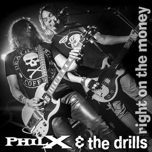 Scene News: Phil X & The Drills Release Quarantine Fan Video for 'Right On The Money'