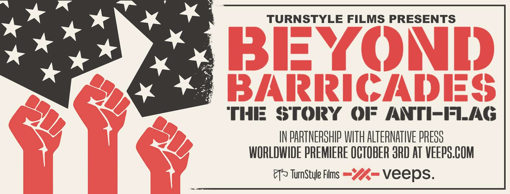 "Scene News: Anti-Flag announce feature length documentary ""Beyond Barricades"" / premier tickets on sale now!"