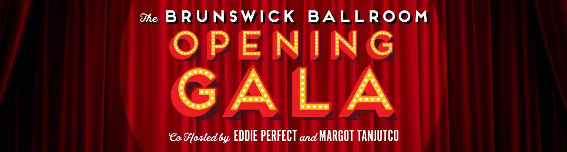 Scene News: Eddie Perfect & Margot Tanjutco To Co Host Brunswick Ballroom Opening Gala - March 4th & 5th