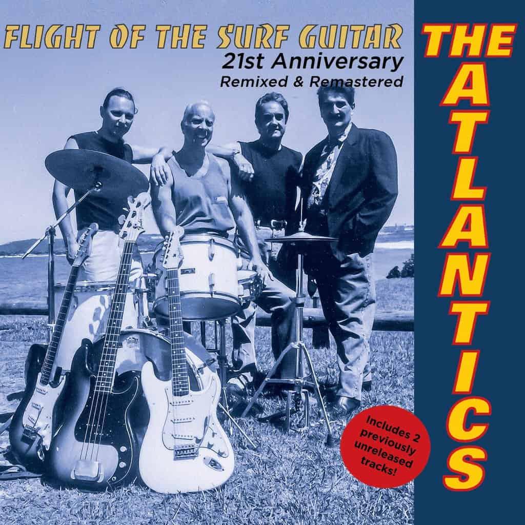 Scene News: The Atlantics - Flight of the Surf Guitar 21st Anniversary Edition