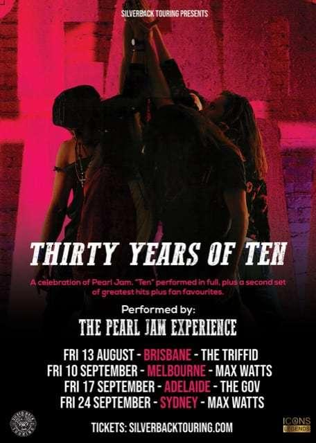 Scene News: THIRTY YEARS OF TEN: Pearl Jam Tribute - Australian Shows Announced