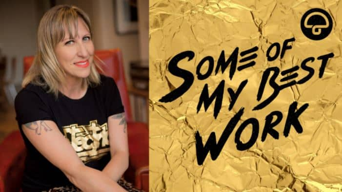 Scene News: 'Some of My Best Work' Podcast Launches About Artists' Own Fave Songs, presented by Music and Culture Journalist, Jane Rocca