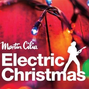 Martin-Cilia-Electric-Christmas-Cover-500