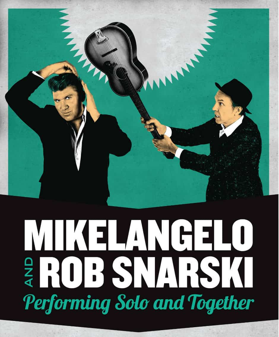 Mikelangelo and Rob Snarski poster